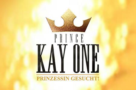 Kay One – Prinzessin gesucht! (RTLII)